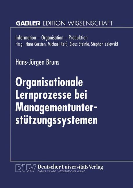 Organisationale Lernprozesse bei Managementunterstützungssystemen als Buch