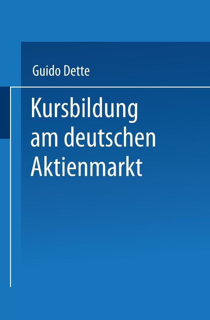Kursbildung am deutschen Aktienmarkt als Buch