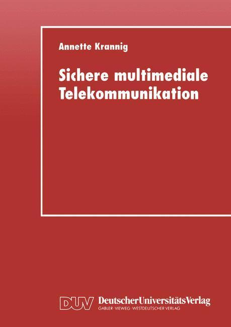 Sichere multimediale Telekommunikation als Buch