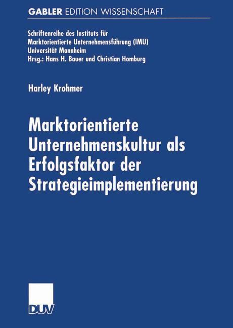 Marktorientierte Unternehmenskultur als Erfolgsfaktor der Strategieimplementierung als Buch
