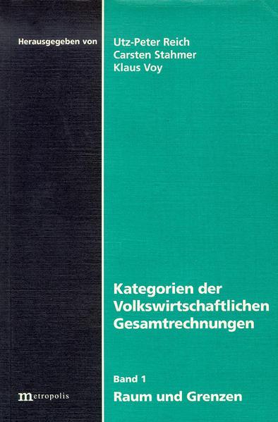 Kategorien der Volkswirtschaftlichen Gesamtrechnungen 1. Raum und Grenzen als Buch