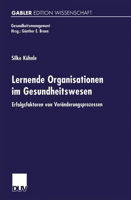 Lernende Organisationen im Gesundheitswesen als Buch