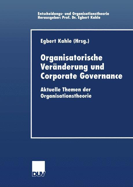 Organisatorische Veränderung und Corporate Governance als Buch