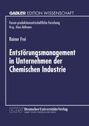Entstörungsmanagement in Unternehmen der Chemischen Industrie