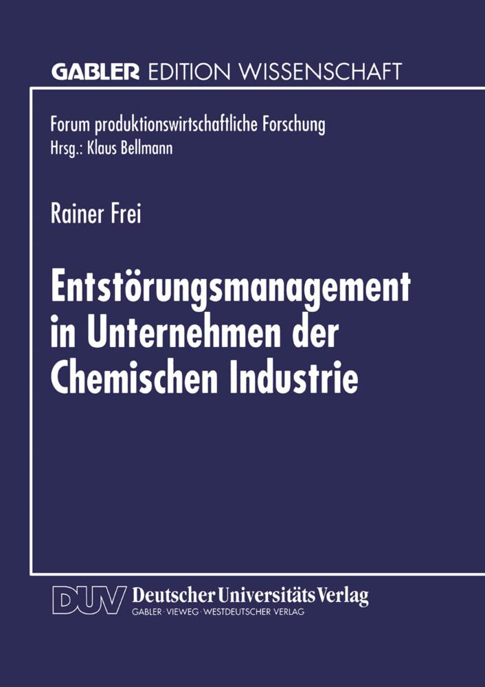 Entstörungsmanagement in Unternehmen der Chemischen Industrie als Buch