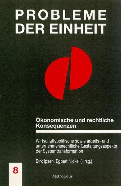Ökonomische und rechtliche Konsequenzen der deutschen Vereinigung als Buch