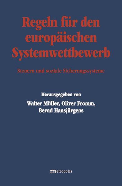 Regeln für den europäischen Systemwettbewerb als Buch