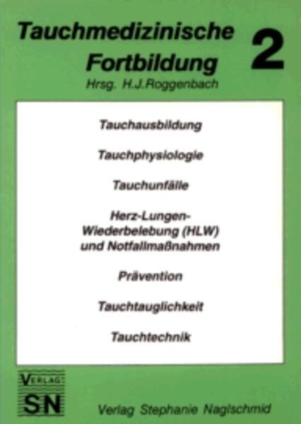 Tauchmedizinische Fortbildung 2 als Buch