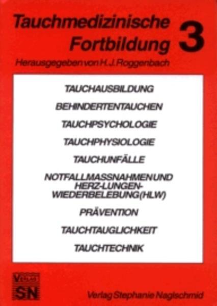 Tauchmedizinische Fortbildung 3 als Buch