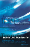 Trends und Trendsurfen