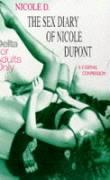 Dupont, Nicole: Sex Diaries of Nicola Dupont. als Taschenbuch