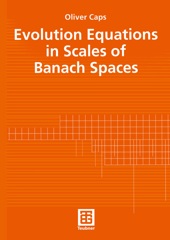 Evolution Equations in Scales of Banach Spaces als Buch