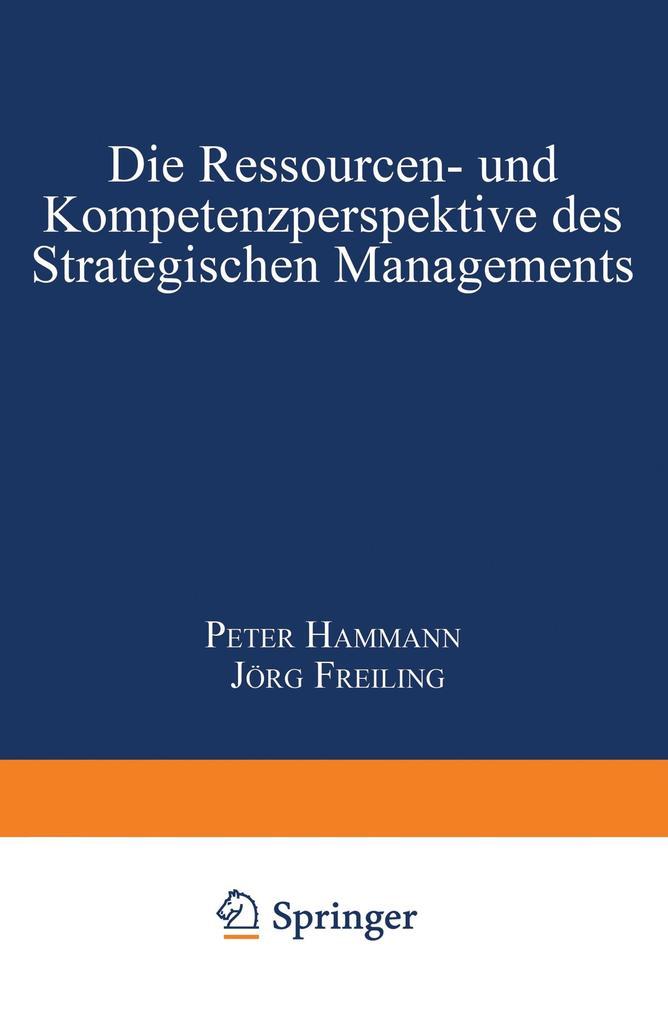 Die Ressourcen- und Kompetenzperspektive des Strategischen Managements als Buch