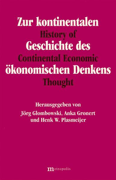 Zur kontinentalen Geschichte des ökonomischen Denkens als Buch