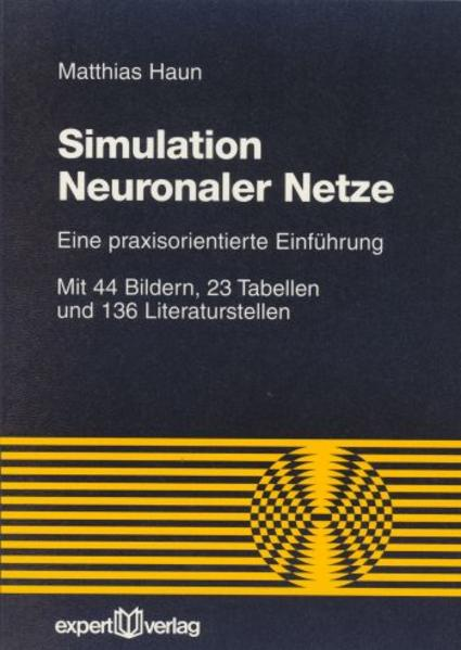 Simulation Neuronaler Netze als Buch