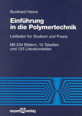 Einführung in die Polymertechnik als Buch