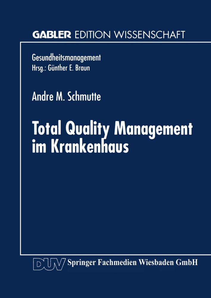 Total Quality Management im Krankenhaus als Buch