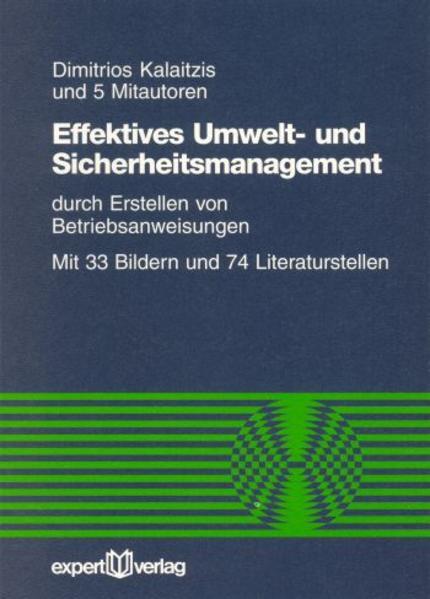 Effektives Umwelt- und Sicherheitsmanagement durch Erstellen von Betriebsanweisungen als Buch