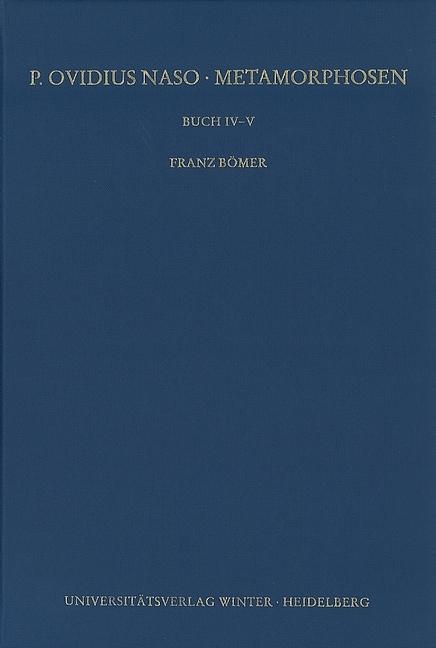 P. Ovidius Naso: Metamorphosen. Buch IV-V als Buch