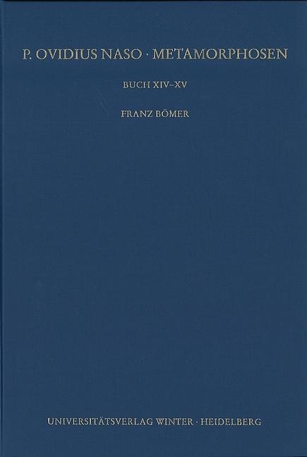 P. Ovidius Naso: Metamorphosen. Kommentar als Buch