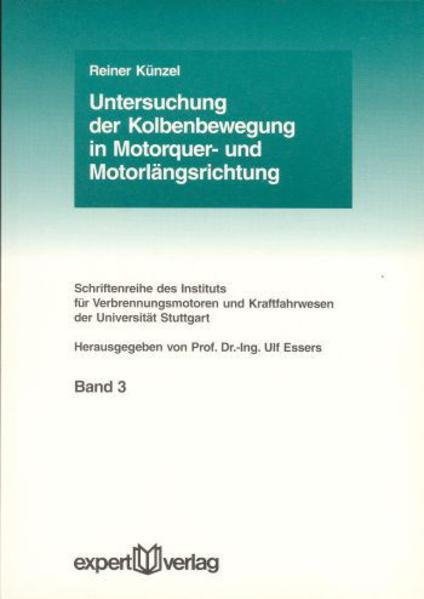 Untersuchung der Kolbenbewegung in Motorquer- und Motorlängsrichtung als Buch