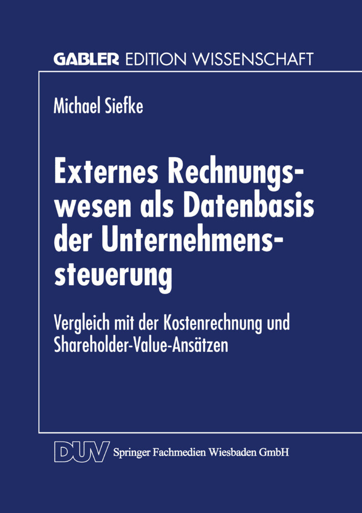 Externes Rechnungswesen als Datenbasis der Unternehmenssteuerung als Buch