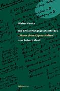 """Die Entstehungsgeschichte des """"Mann ohne Eigenschaften"""" von Robert Musil"""
