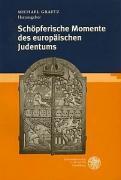 Schöpferische Momente des europäischen Judentums in der frühen Neuzeit als Buch