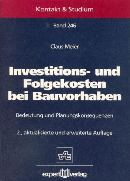 Investitions- und Folgekosten bei Bauvorhaben als Buch