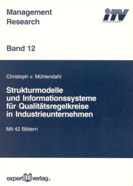 Strukturmodelle und Informationssysteme für Qualitätskreise in Industrieunternehmen als Buch
