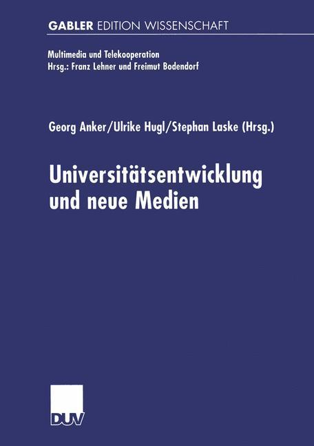 Universitäts-entwicklung und neue Medien als Buch