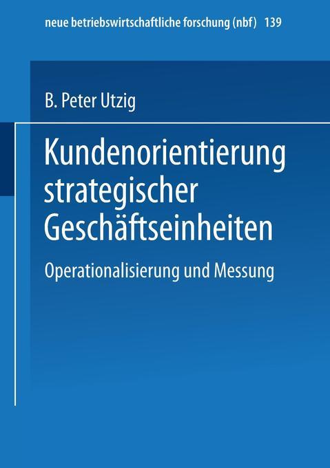 Kundenorientierung strategischer Geschäftseinheiten als Buch