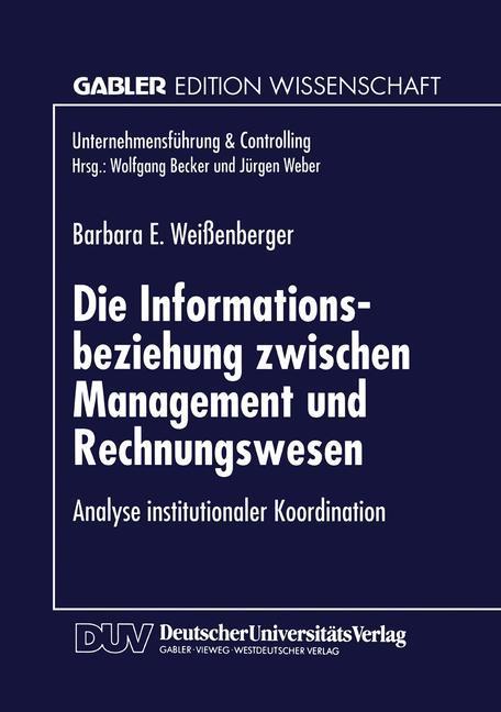 Die Informationsbeziehung zwischen Management und Rechnungswesen als Buch