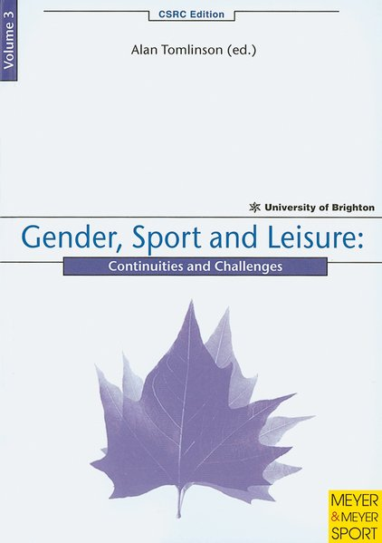 Gender, Sport and Leisure als Buch von