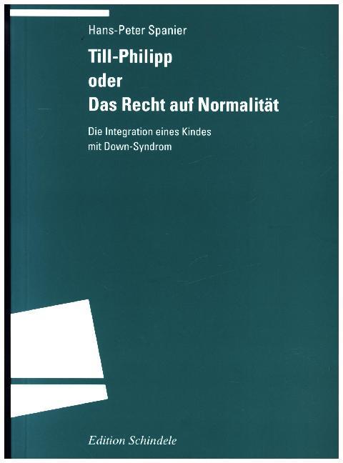 Till-Philipp oder Das Recht auf Normalität als Buch