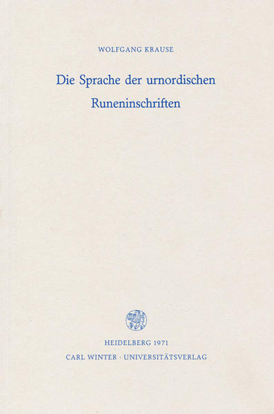 Die Sprache der urnordischen Runeninschriften als Buch