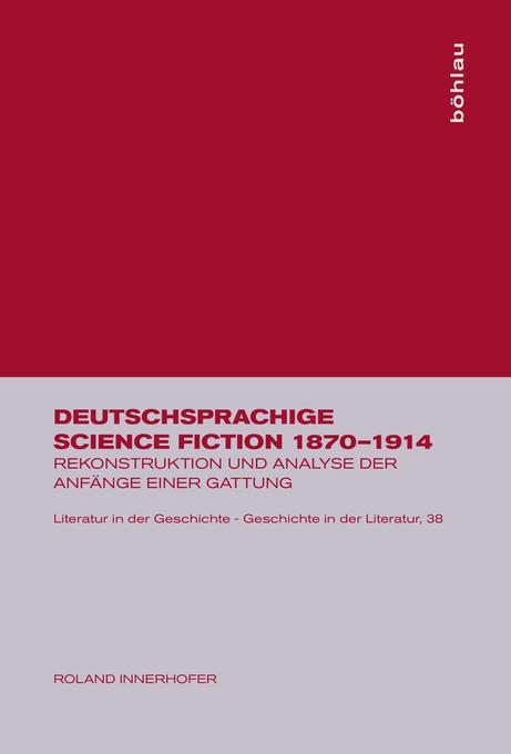 Deutschsprachige Science Fiction 1870-1914 als Buch