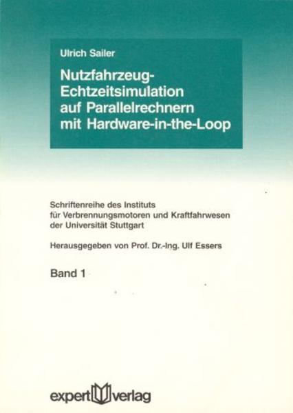 Nutzfahrzeug-Echtzeitsimulation auf Parallelrechnern mit Hardware-in-the-Loop als Buch