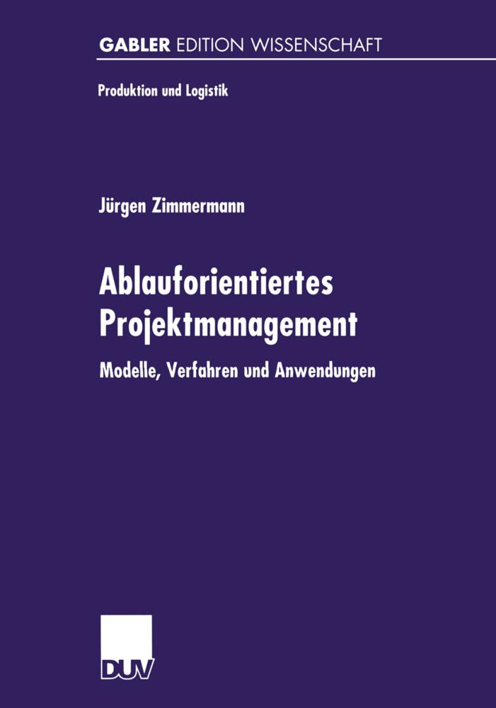 Ablauforientiertes Projektmanagement als Buch