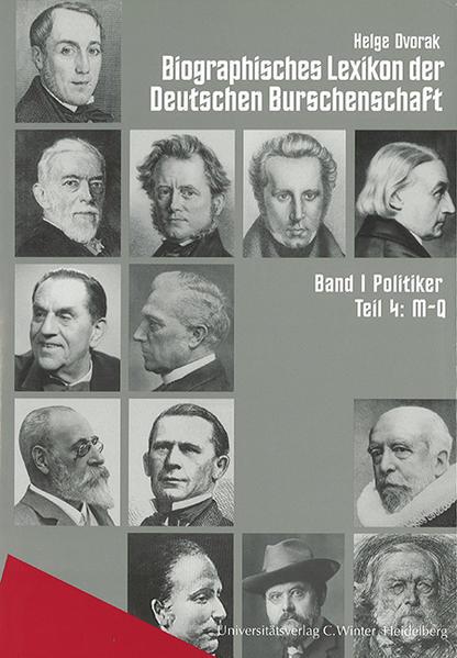 Biographisches Lexikon der Deutschen Burschenschaft 1. Politiker als Buch