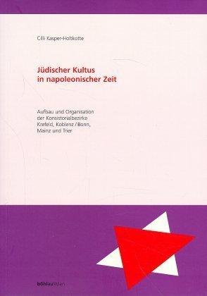 Jüdischer Kultus in napoleonischer Zeit als Buch