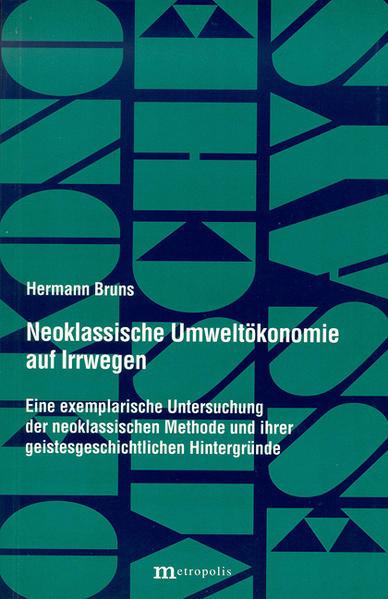 Neoklassische Umweltökonomie auf Irrwegen als Buch