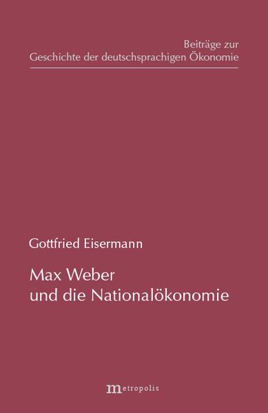 Max Weber und die Nationalökonomie als Buch