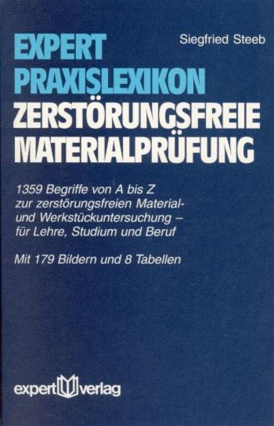 Expert Praxislexikon zerstörungsfreie Materialprüfung als Buch