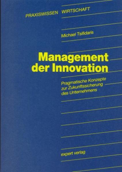 Management der Innovation als Buch