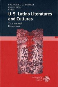 U.S. Latino Literatures and Cultures: Transnational Perspectives als Buch