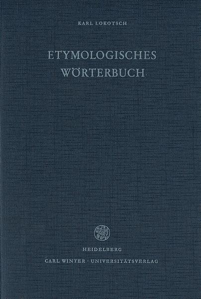 Etymologisches Wörterbuch der europäischen (germanischen, romanischen und slavischen) Wörter orientalischen Ursprungs als Buch
