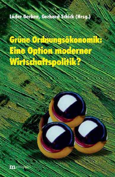 Grüne Ordnungsökonomik: Eine Option moderner Wirtschaftspolitik? als Buch