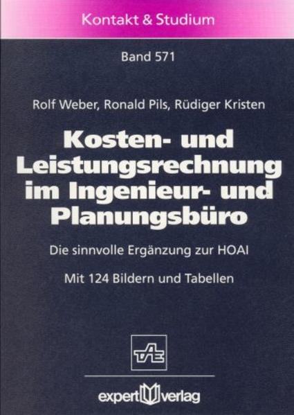 Kosten- und Leistungsrechnung im Ingenieur- und Planungsbüro als Buch