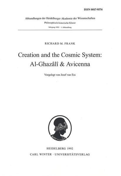 Creation and the Cosmic System: Al-Ghazâli & Avicenna als Buch